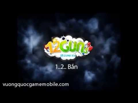 Game Ban Sung Gun Mobile 12 Guns