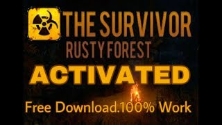 How to get Survivor Rusty Forest 1.2.3 activated(Android)