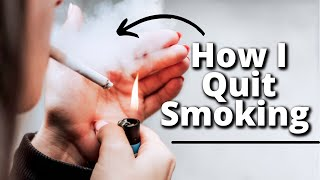 How I Quit Smoking | Tips On How To Quit Smoking