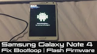 getlinkyoutube.com-How to Fix Bootloop on Samsung Galaxy Note 4 | Flash Stock Firmware | Stuck at Boot