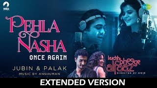 Pehla Nasha Once Again Extended Version | Kuchh Bheege Alfaaz | Zain Khan | Geetanjali| Jubin| Palak