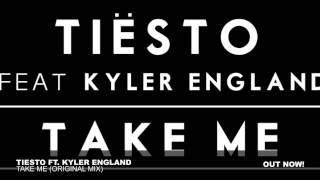 Tiësto – Take Me ft. Kyler England