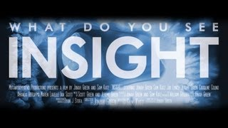 INSIGHT - Official Full Length Film