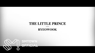 getlinkyoutube.com-RYEOWOOK 려욱_The 1st Mini Album 'The Little Prince'_Highlight Medley
