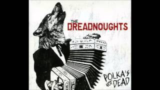 getlinkyoutube.com-The Dreadnoughts -  Polka's Not Dead [Full Album]