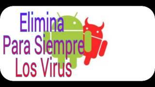 getlinkyoutube.com-Elimina Para siempre Los VIRUS de Android 2016