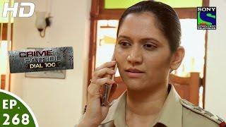 Crime Patrol Dial 100 - क्राइम पेट्रोल - Episode 268 - 20th October, 2016 width=