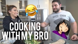 COOKING WITH MY BROTHER | LUSTRELUX