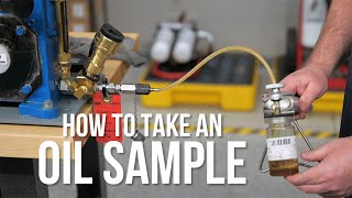 How to Take An Oil Sample