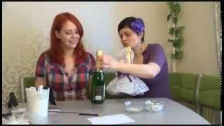 """getlinkyoutube.com-Мастер класс свадебное шампанское """"Жених и невеста"""""""