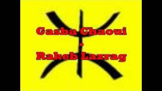 getlinkyoutube.com-Gasba chaoui  - Aidoudi Mokded - Rakeb Lazreg