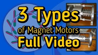 getlinkyoutube.com-3 Types of Magnet Motors - Full Video