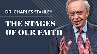 getlinkyoutube.com-The Stages of Our Faith – Dr. Charles Stanley