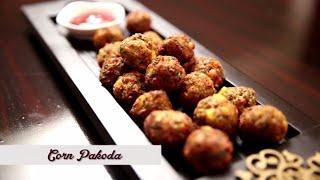 Corn Pakoda | Easy & Quick Tea Time Snack Recipe | Ruchi's Kitchen