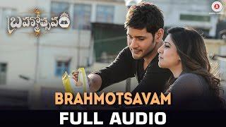 Brahmotsavam - Full Song   Mahesh Babu, Samantha, Kajal Aggarwal & Pranitha