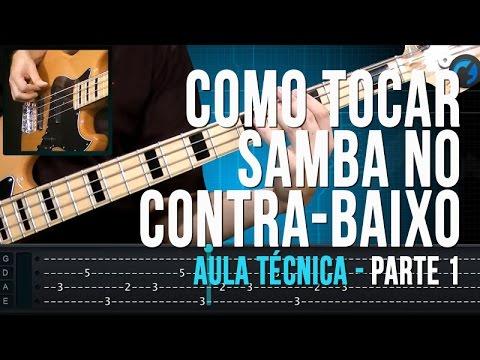 Como Tocar Samba no Contra-Baixo (aula t�cnica)