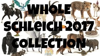 getlinkyoutube.com-WHOLE SCHLEICH 2017 COLLECTION | horzielover