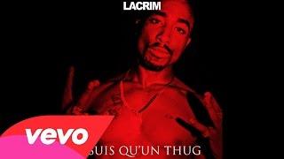 Lacrim - J'suis Qu'un Thug