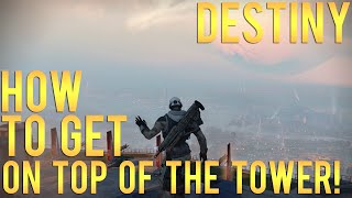 getlinkyoutube.com-Destiny - How to FLY in the Tower