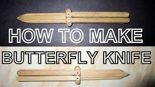 getlinkyoutube.com-TUTORIAL - How To Make Butterfly Knife With Popsicle Stick - PART 1