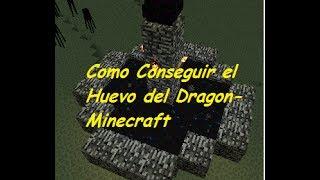 Como Conseguir el Huevo del Dragon-Minecraft1.7.10