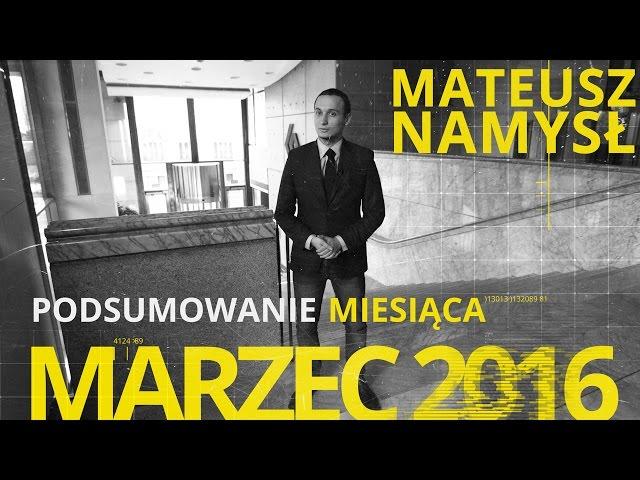 Mateusz Namysł, #2 PODSUMOWANIE MIESIĄCA (01.04.2016)