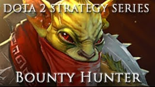 getlinkyoutube.com-DOTA 2 Strategy Series - Bounty Hunter Guide and Commentary