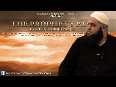 [FULL] The Prophet's Pass- By Sheikh Abdul Majid