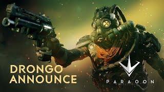 Paragon - Drongo Announce