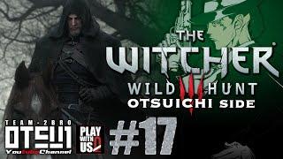 getlinkyoutube.com-#17【THE WITCHER3】おついちの「ウィッチャー3」吹き替え版【WILD HUNT】