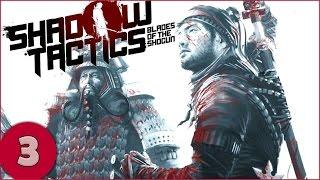 getlinkyoutube.com-Shadow Tactics: Blades of the Shogun - Part 3 - Gameplay / Let's Play