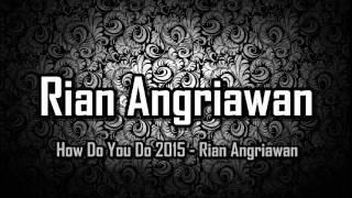getlinkyoutube.com-[ Breakbeat Remix ] Boom - How Do You Do 2015 - Rian Angriawan