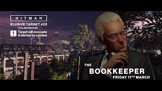 HITMAN - Elusive Target #22: The Bookkeeper