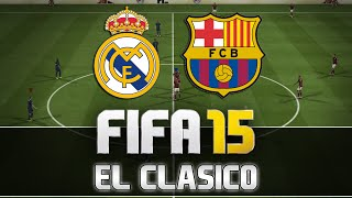 getlinkyoutube.com-Fifa 15 | Real Madrid vs. FC Barcelona - El Clasico | FULL Gameplay | by PatrickHDxGaming
