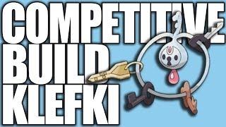 Pokemon XY: Competitive Builds 101 - Klefki