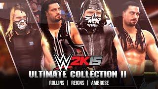 getlinkyoutube.com-Ultimate Collection II : Superstar Studio - Ambrose/Rollins/Reigns (WWE 2K15)