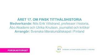 Forskartorget 2017 - Året 17. Om finsk titthålshistoria