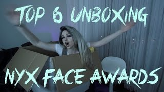 Top 6 (FINAL) unboxing! - NYX Face Awards 2015