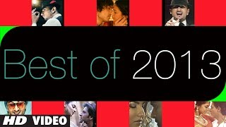 "Bollywood ""Best Songs of 2013"" (July 2013 - December 2013) 