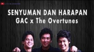 SENYUMAN DAN HARAPAN - GAC FEAT THE OVERTUNES karaoke download ( tanpa vokal ) cover