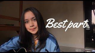 Best Part   Daniel Caesar Ft H.E.R ( Chintya Gabriella Cover)