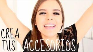 getlinkyoutube.com-¡CREA♥ TUS ACCESORIOS!
