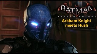 getlinkyoutube.com-Batman Arkham Knight: Arkham Knight meets Hush