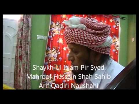 Bayah in Naushahi Tariqah on the hands of Shaykh Pir Syed Mahroof Hussain Shah Arif Qadiri Naushahi