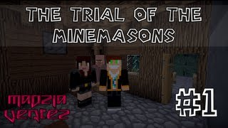getlinkyoutube.com-Minecraft - The Trial of the Minemasons #1 (Madzia & Vertez)