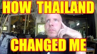 HOW THAILAND CHANGED ME V239