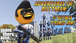 getlinkyoutube.com-Adventures of Buttman #2: BUTTMAN PYRAMID ARMY! (Annoying Orange GTA V)
