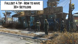 getlinkyoutube.com-Fallout 4 Tip - How to have 30+ Settlers