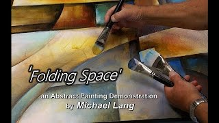 getlinkyoutube.com-'Folding Space'Abstract Art Modern Contemporary Painting Mix Lang How to DEMO