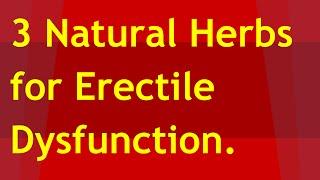 getlinkyoutube.com-3 Natural Herbs for Erectile Dysfunction | Natural treatment for erectile dysfunction
